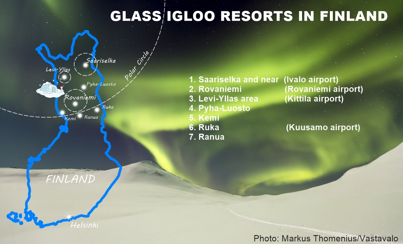Where Glass Igloos located in Finland