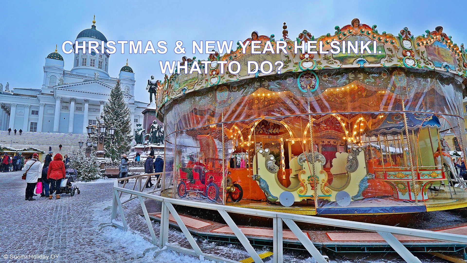 Finland Christmas Market 2019.Christmas Helsinki New Year Helsinki In Finland What To Do