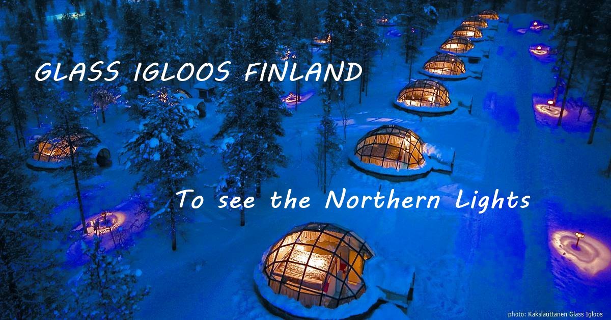 Finland Glass Igloos